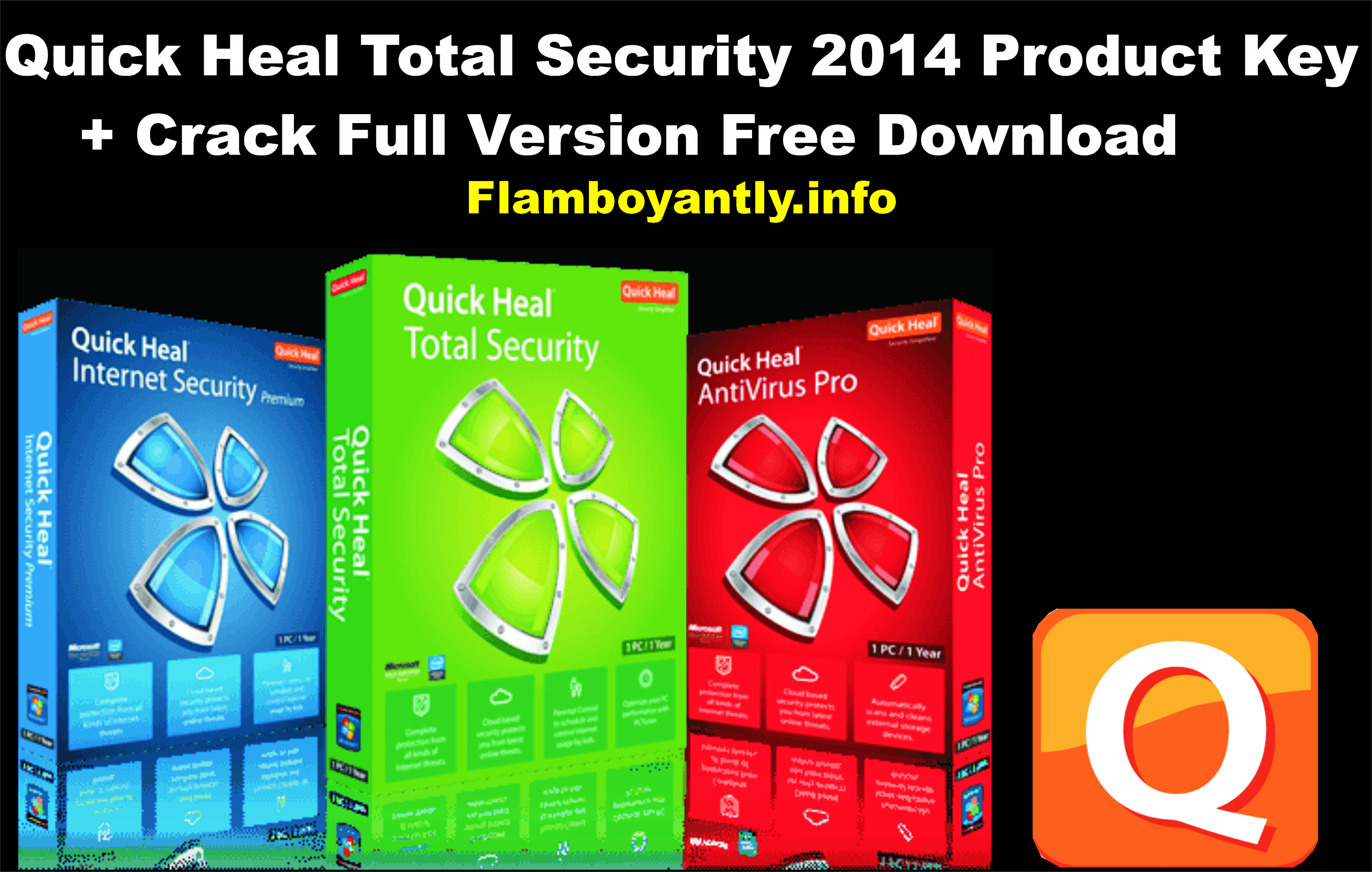 quick heal total security antivirus  with crack