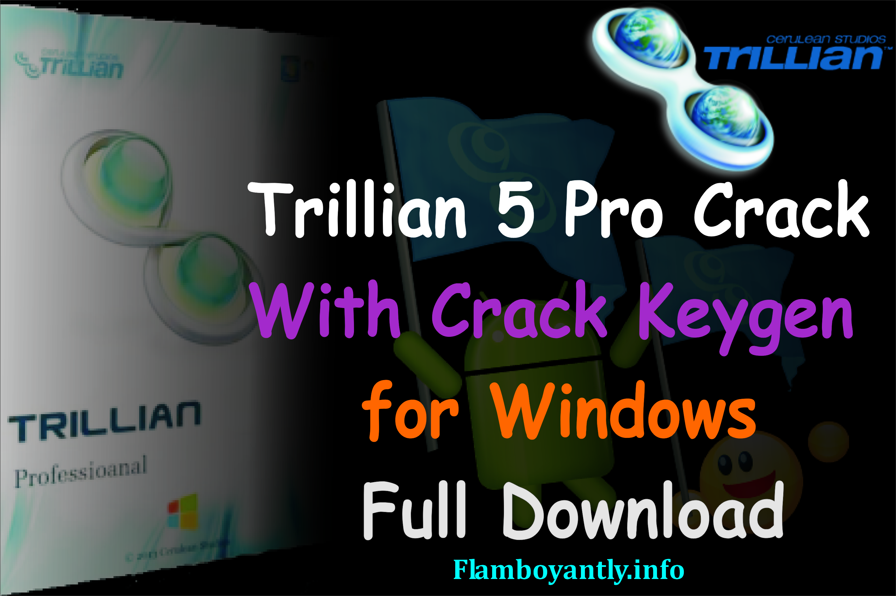 Trillian 5 Pro Crack With Crack Keygen for Windows Full Download