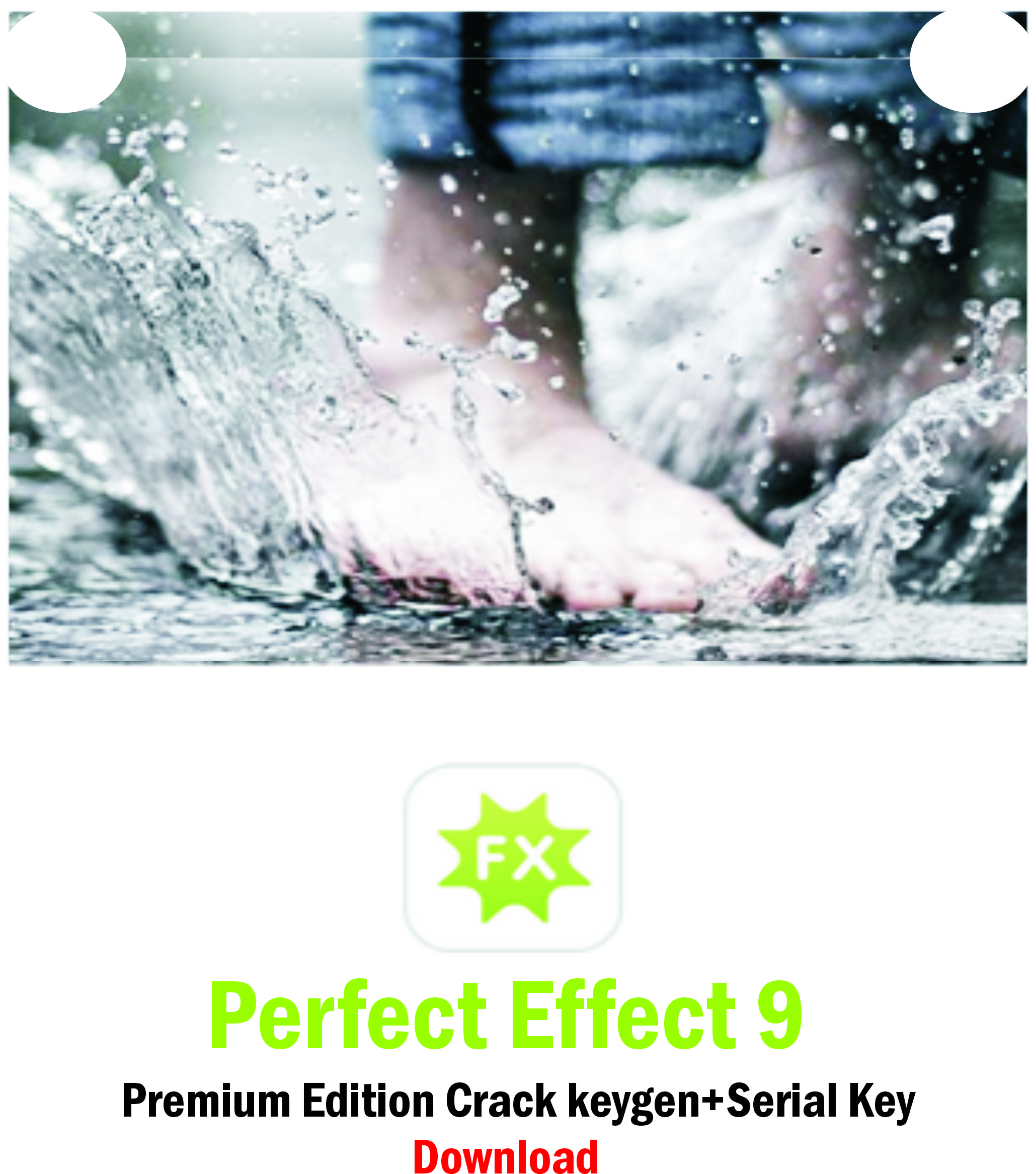 Perfect Effect 9 Premium Edition Crack keygen+Serial Key Download