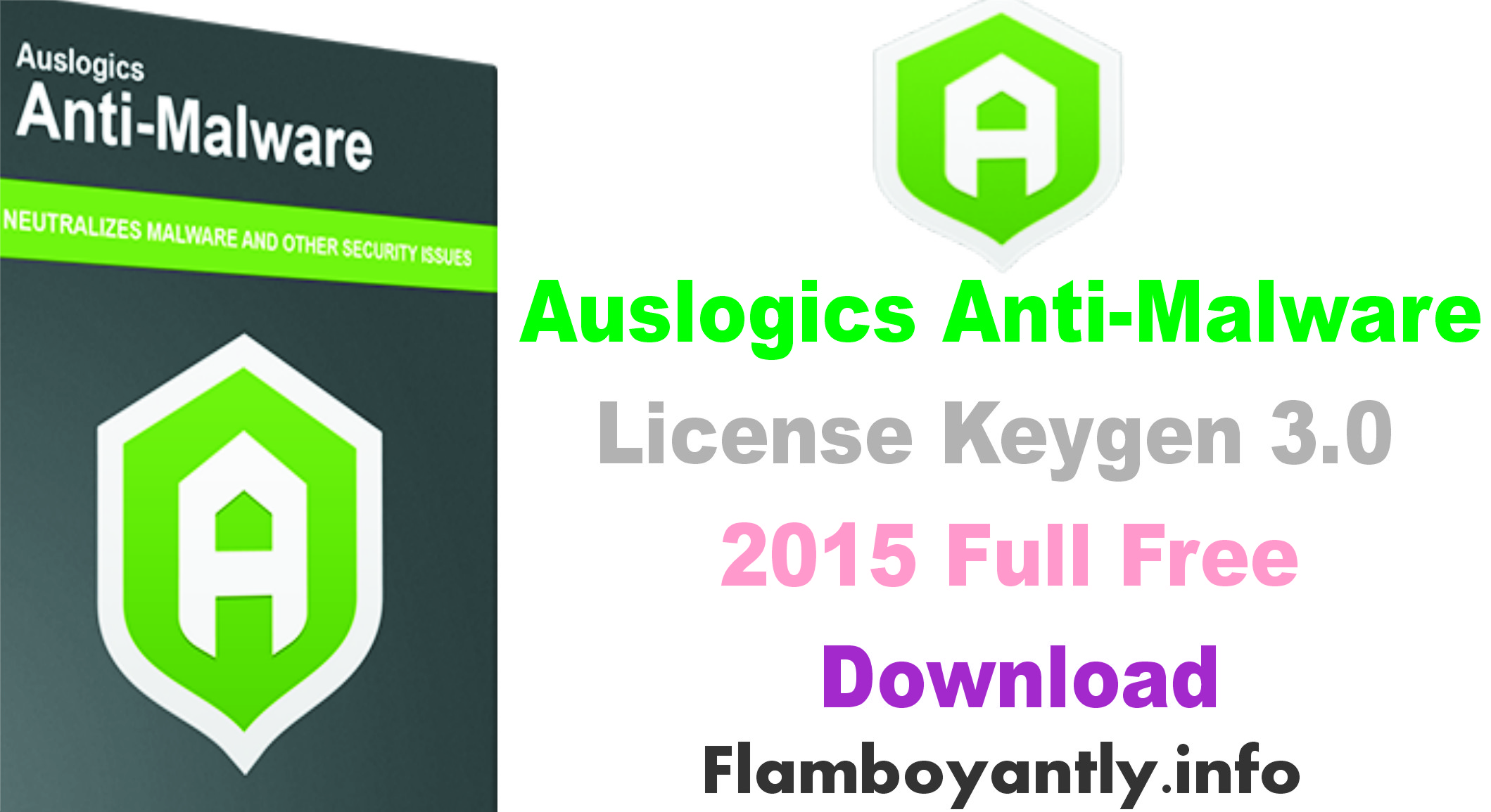 Auslogics Anti-Malware License Keygen 3.0 2015 Full Free Download