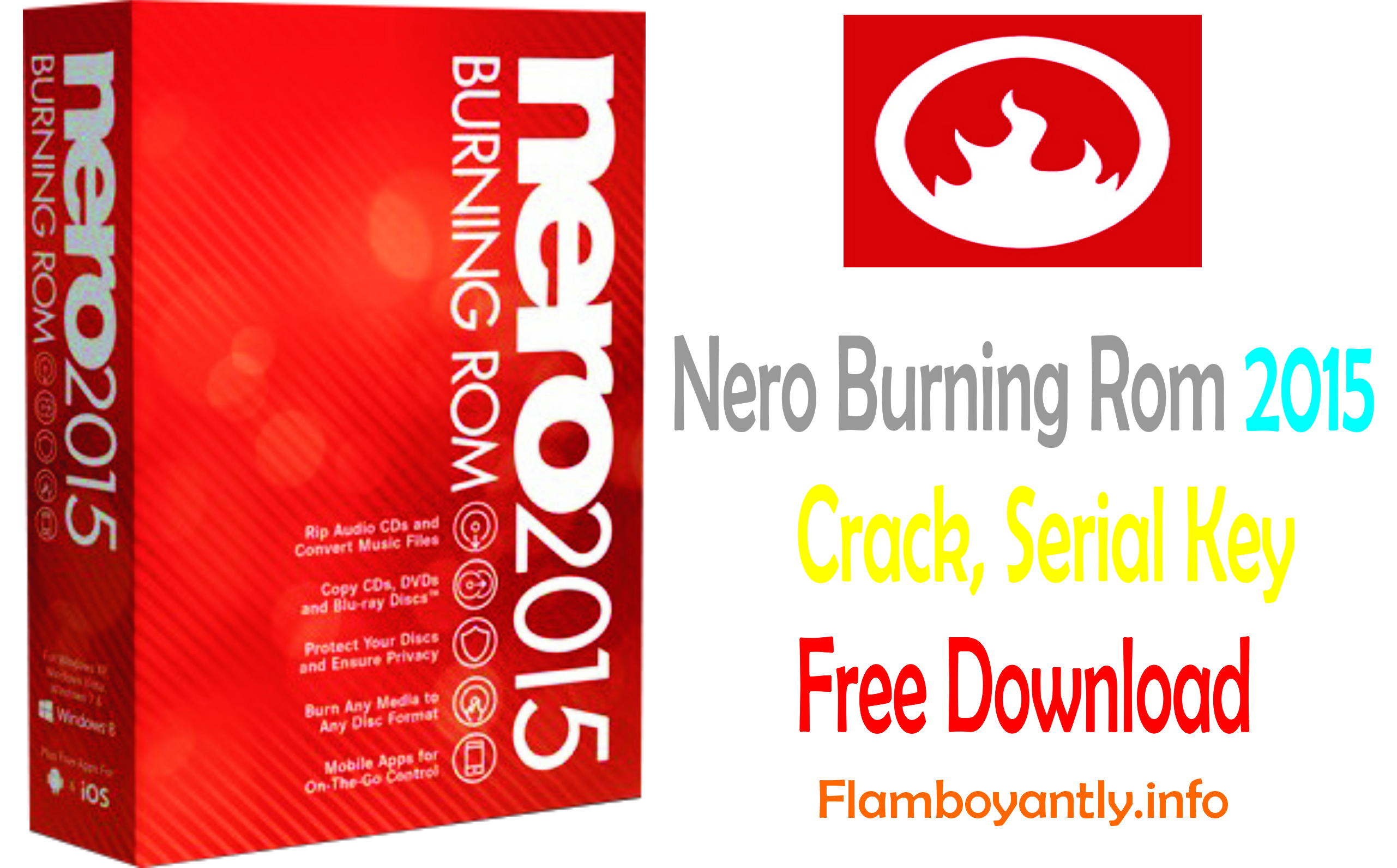 Nero Burning Rom 2015 Crack, Serial Key Free Download
