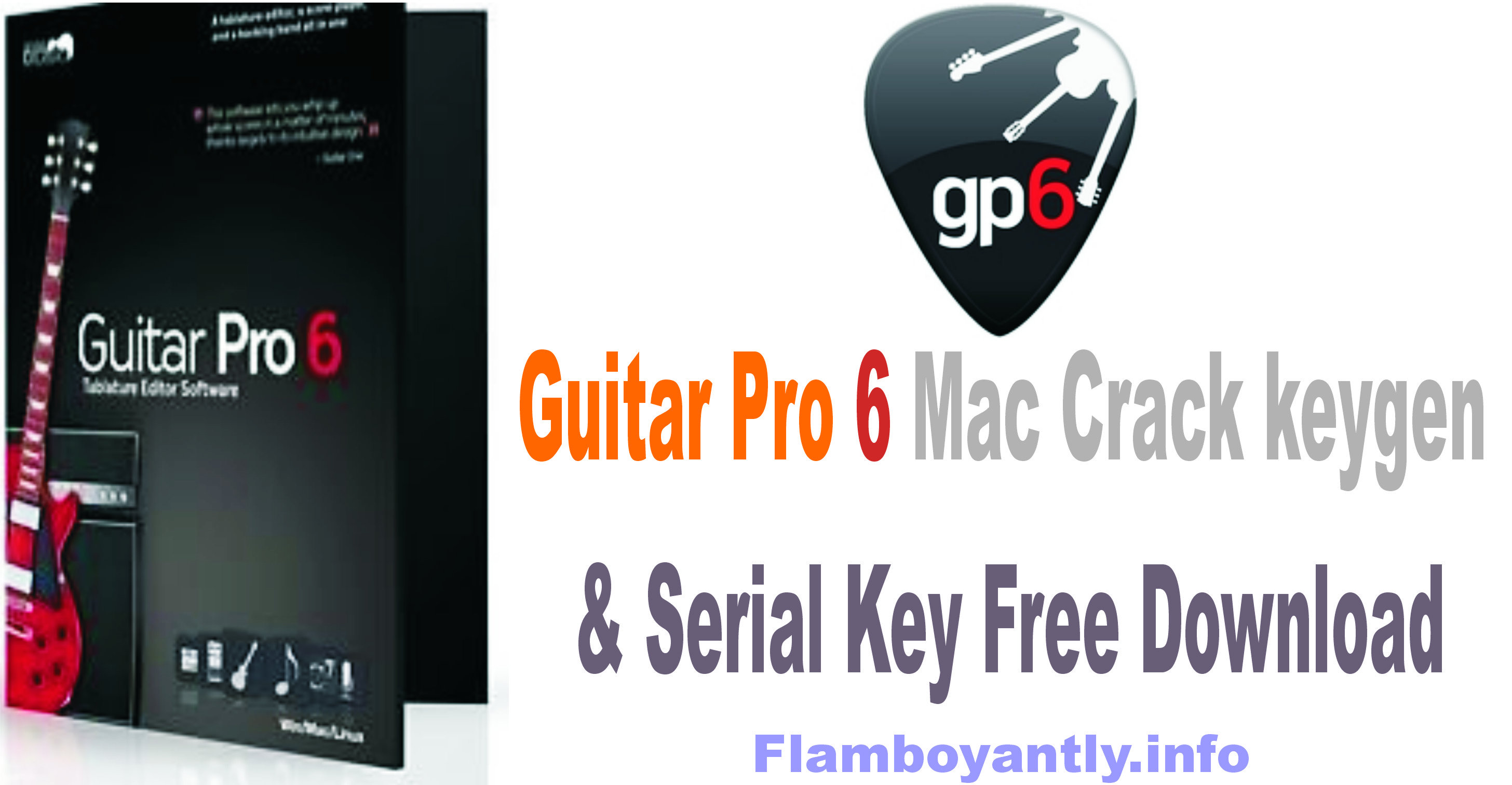 Guitar Pro 6 Mac Crack keygen & Serial Key Free Download