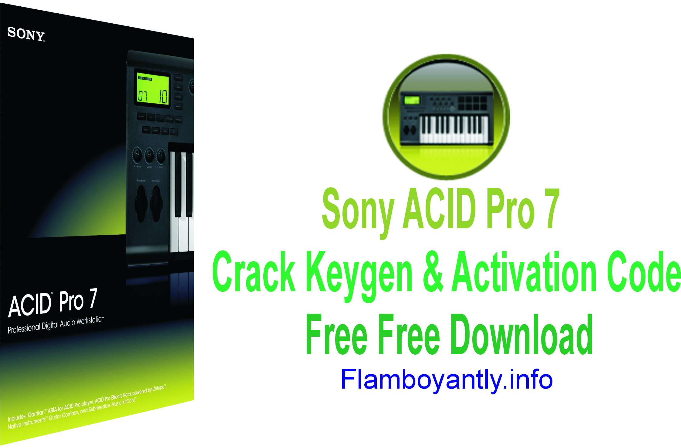 Sony ACID Pro 7 Crack Keygen & Activation Code Free Free Download