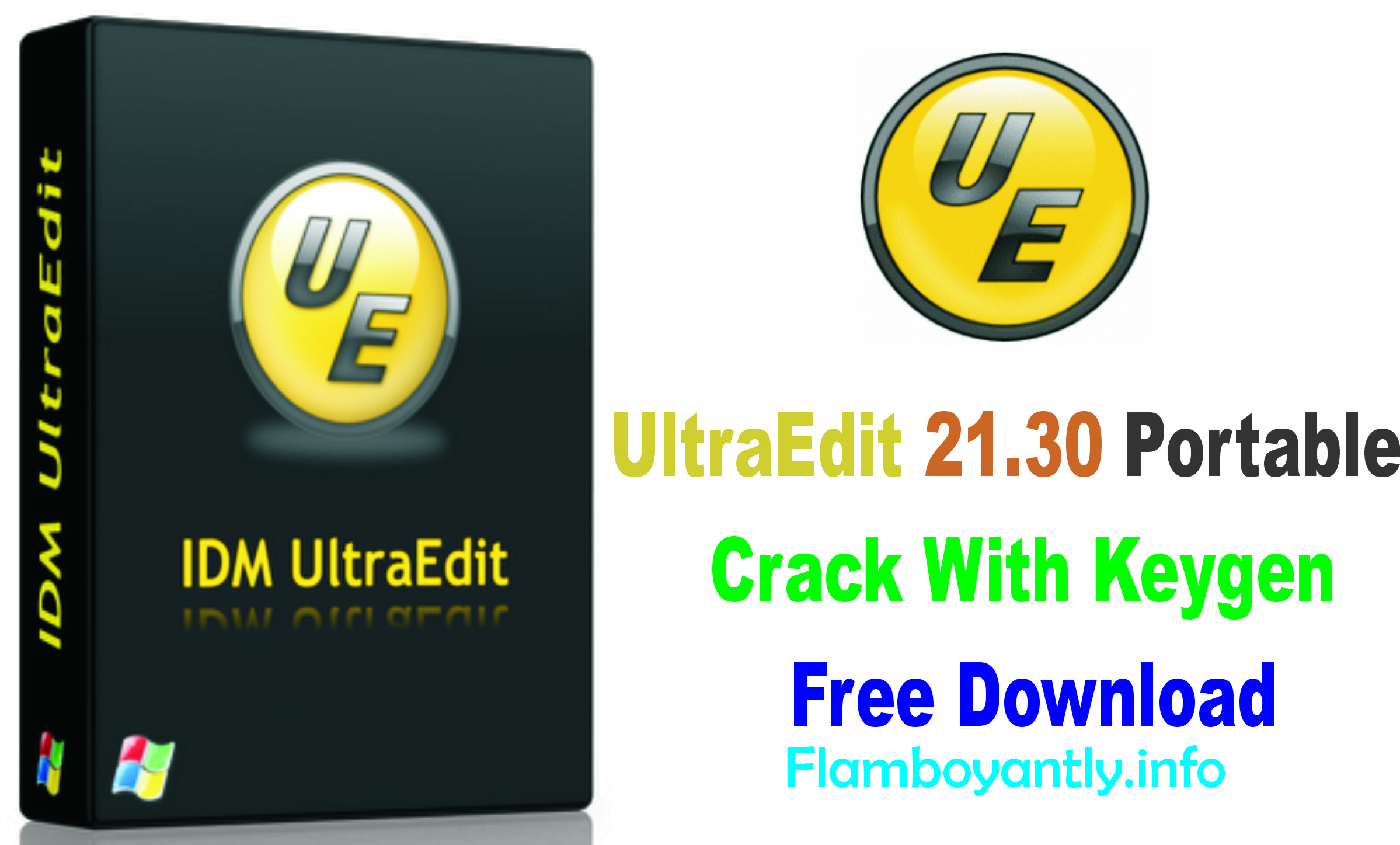 UltraEdit 21.30 Portable Crack With Keygen Free Download